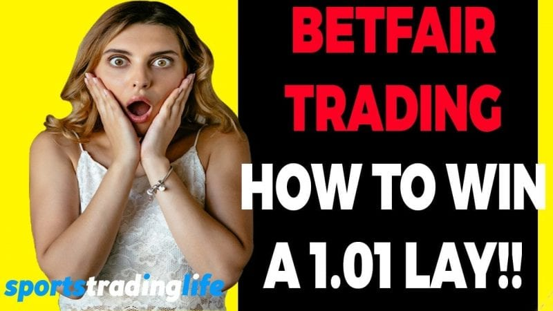 How To Win A 1.01 Lay On Betfair [VIDEO]
